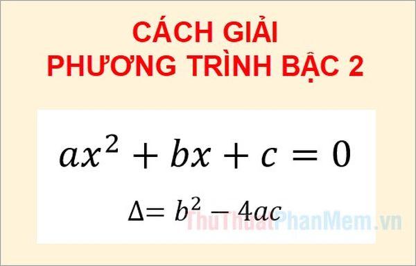 Giải bài tập phương trình bậc 2